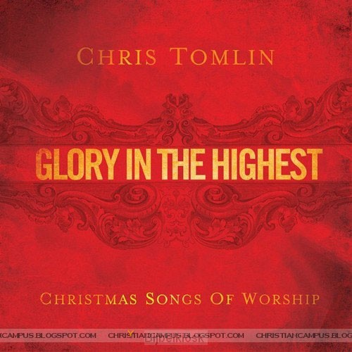 Glory In The Highest - Christmas Songs O